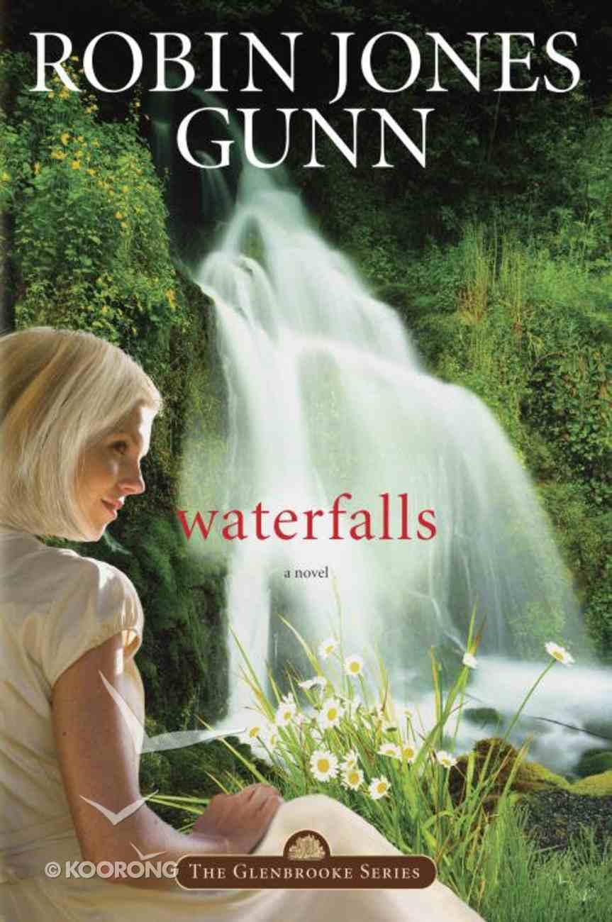 Waterfalls (#06 in Glenbrooke Series) Paperback