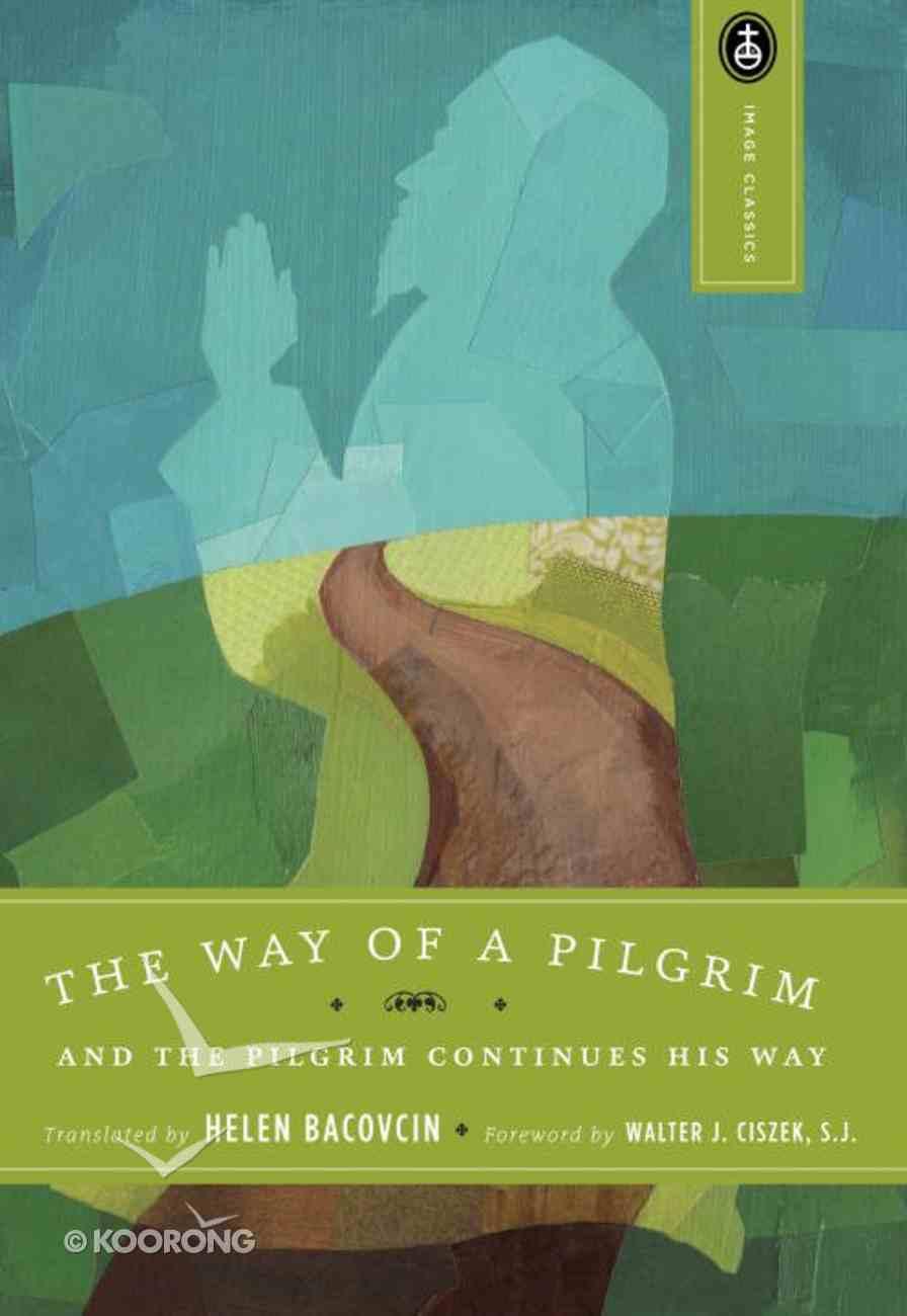 Way of a Pilgrim Paperback