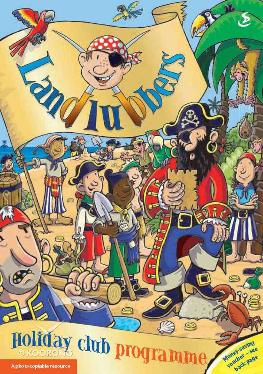 Landlubbers (Programme) (Holiday Club Series) Paperback