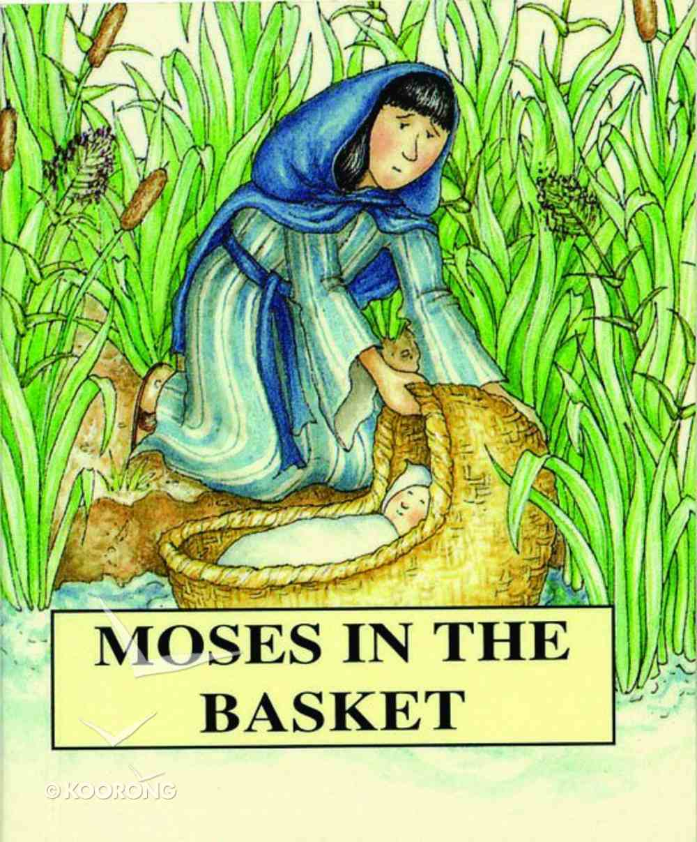 Moses in the Basket (Bible Pebbles Series) Paperback
