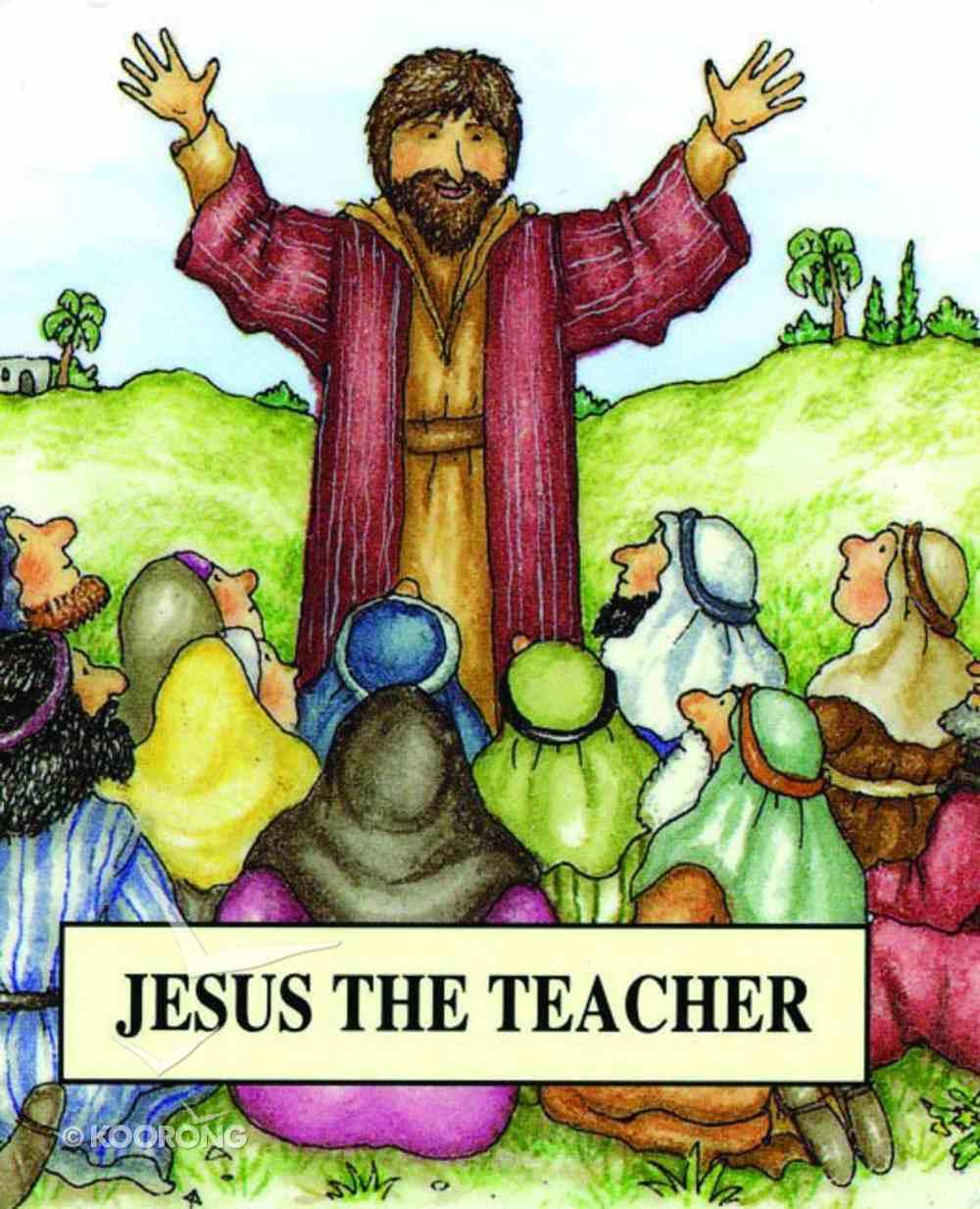 Jesus the Teacher (Bible Pebbles Series) Paperback