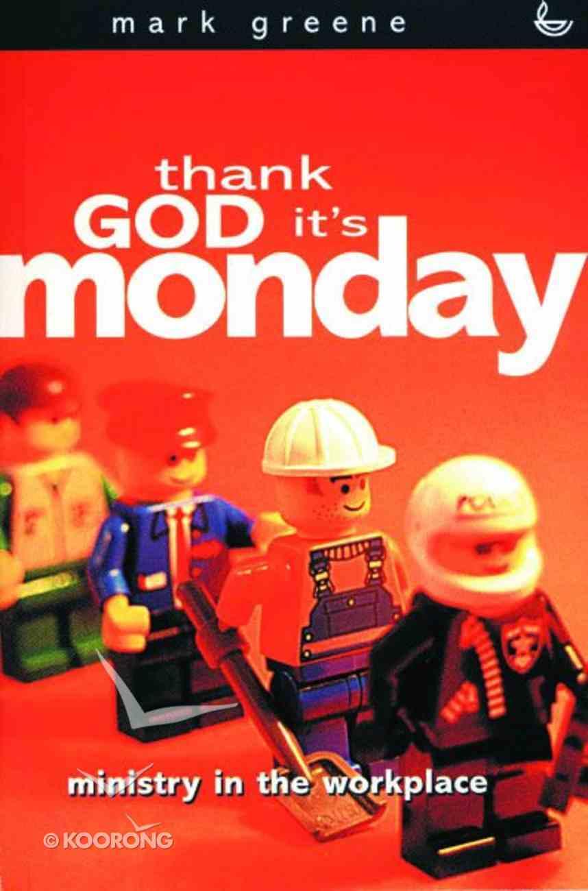 Thank God It's Monday (3rd Edition) Paperback