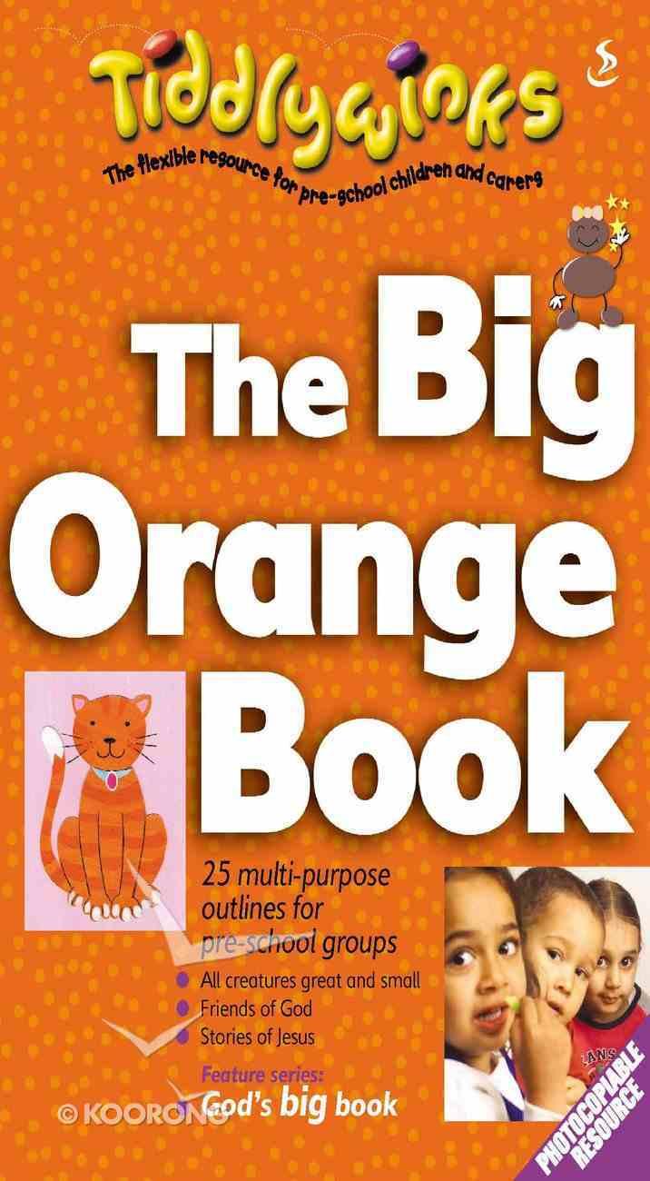 The Big Orange Book (Tiddlywinks Series) Paperback