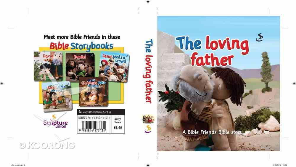 The Loving Father (Bible Friends Series) Board Book