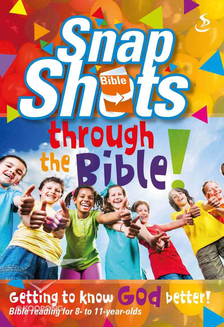 Snapshots Through the Bible Paperback