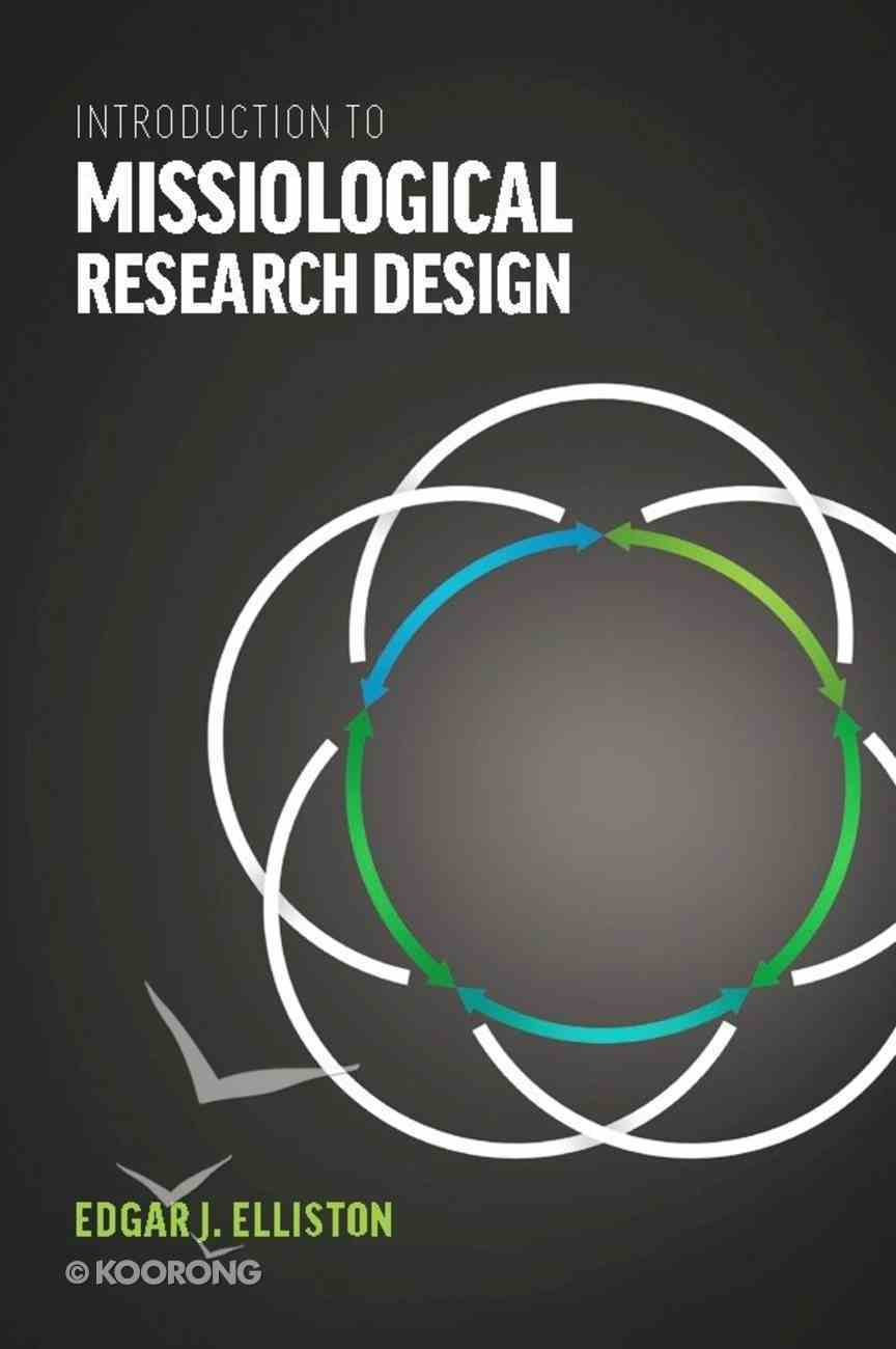 Introduction to Missiological Research Design Paperback