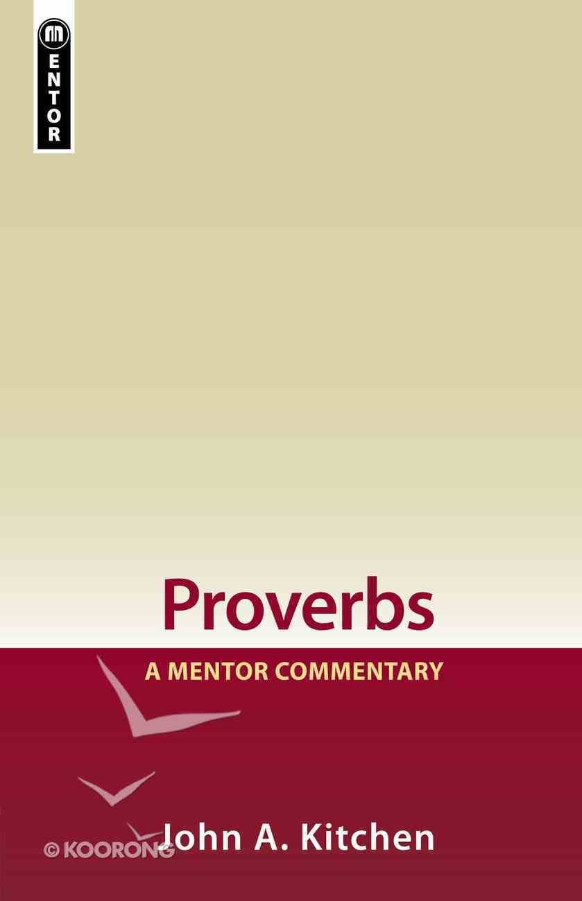 Proverbs (Mentor Commentary Series) Hardback