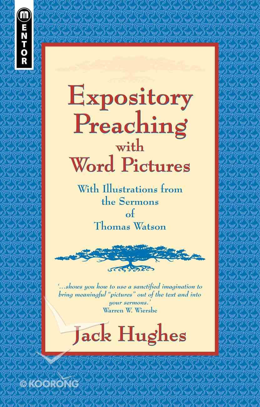Expository Preaching With Word Pictures Paperback