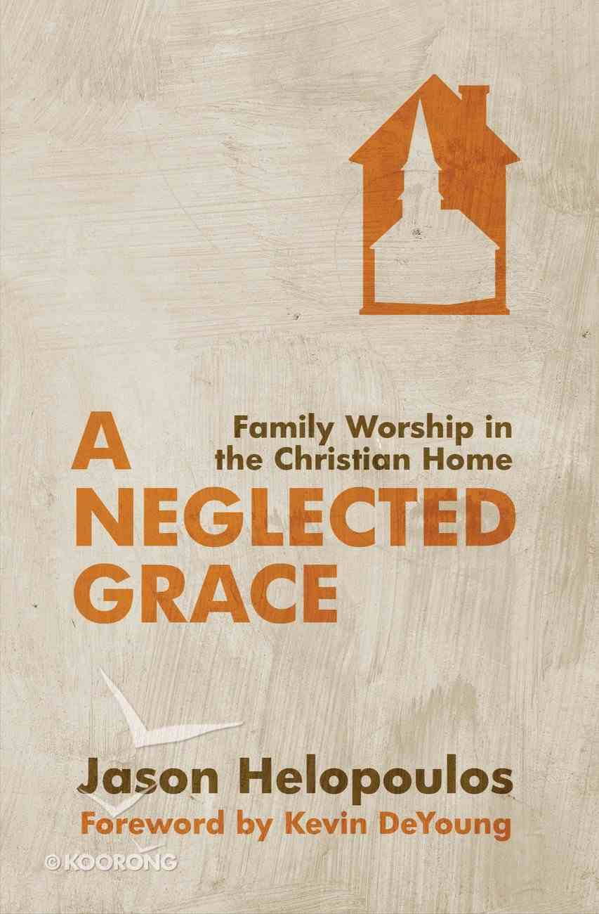 A Neglected Grace Paperback