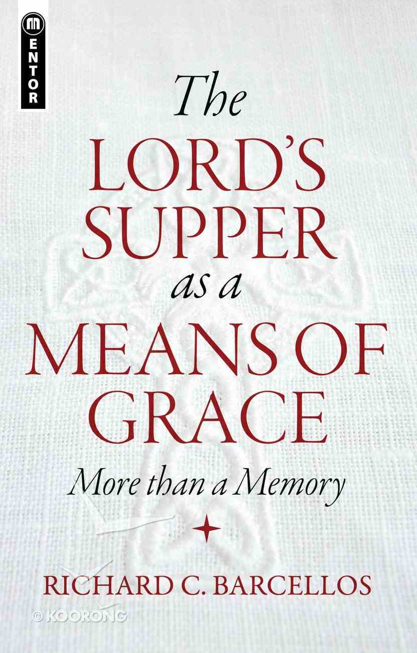 The Lord's Supper as a Means of Grace PB Large Format