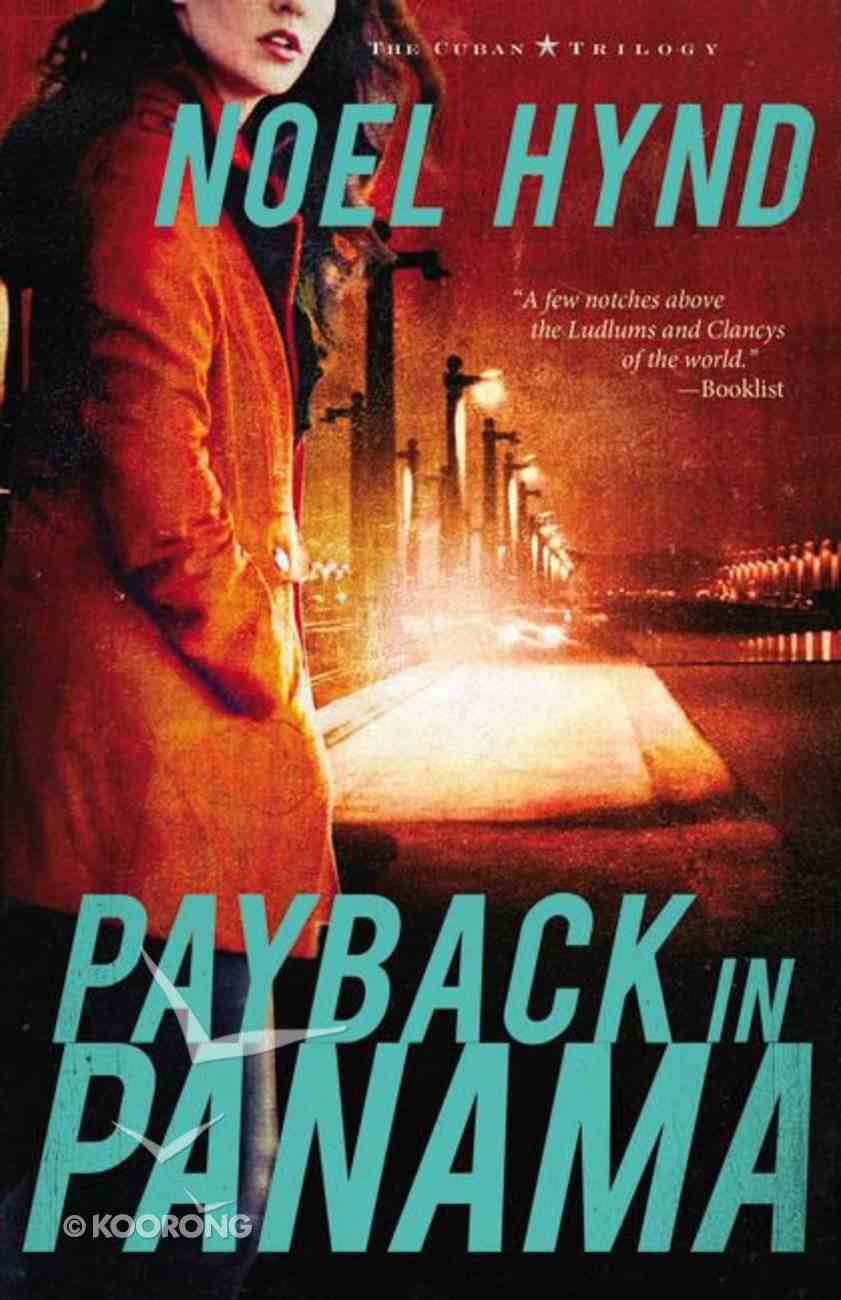 Payback in Panama (#03 in The Cuban Trilogy Series) Paperback