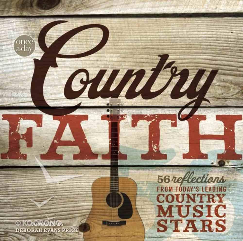 Once-A-Day Country Faith Devotional Hardback
