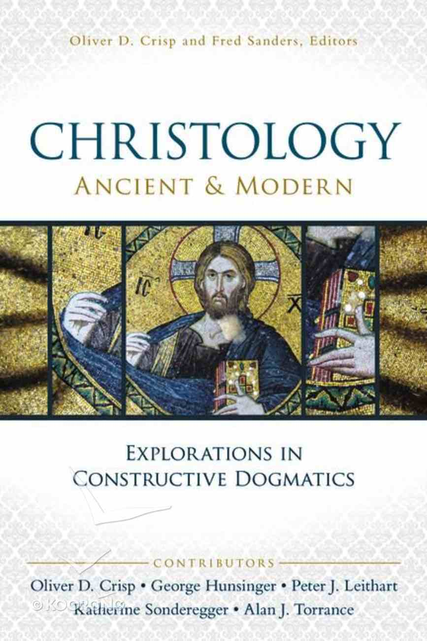 Christology, Ancient and Modern Paperback