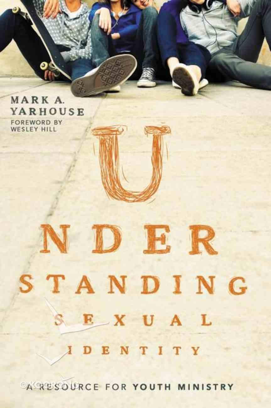 Understanding Sexual Identity Paperback