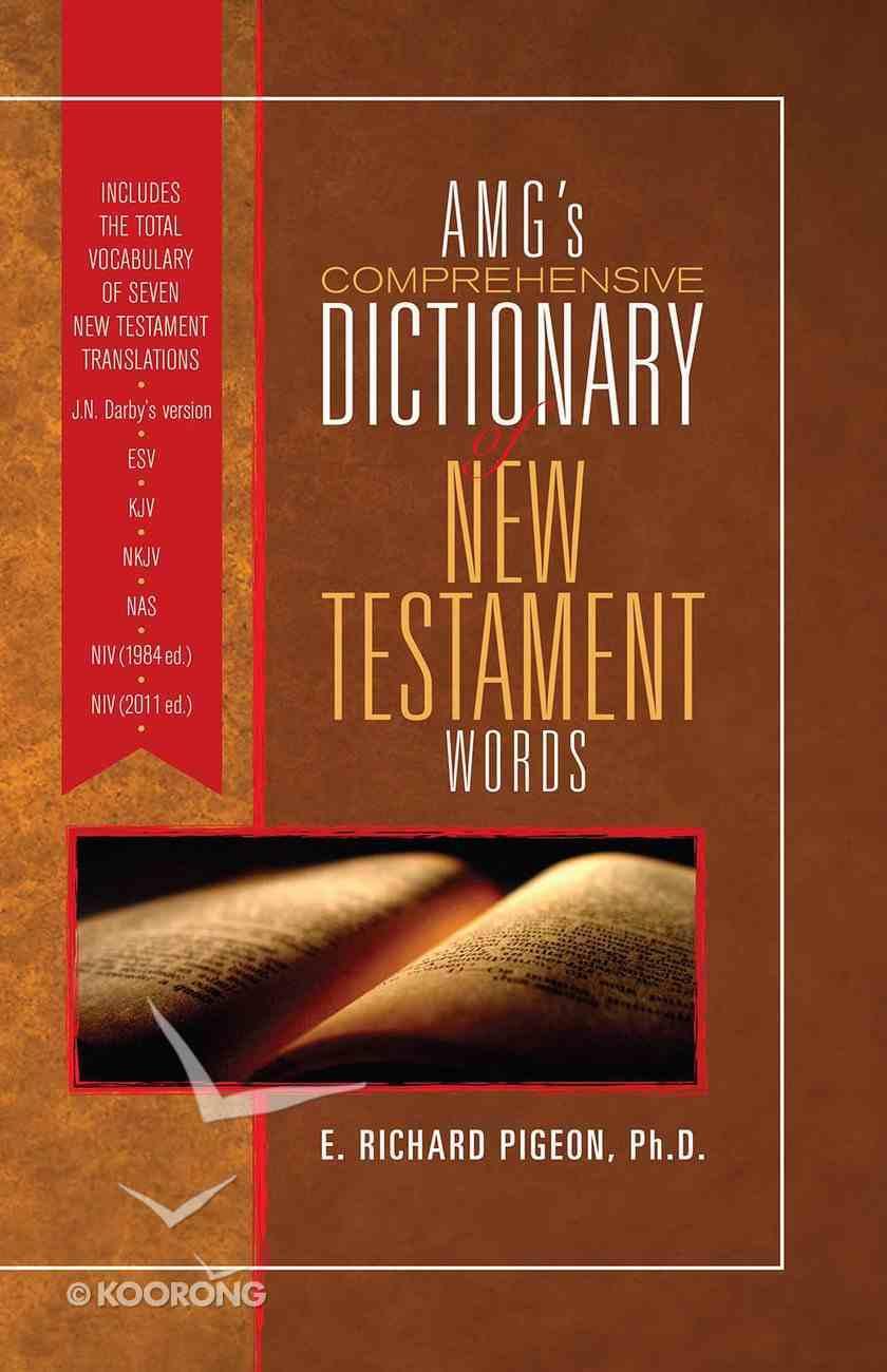 Amg's Comprehensive Dictionary of New Testament Words Hardback