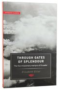 Authentic Classics: Through Gates Of Splendour image
