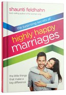 Surprising Secrets Of Highly Happy Marriages, The image