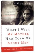 What I Wish My Mother Had Told Me About Men image