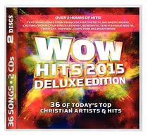 Album Image for Wow Hits 2015 Deluxe Edition - DISC 1