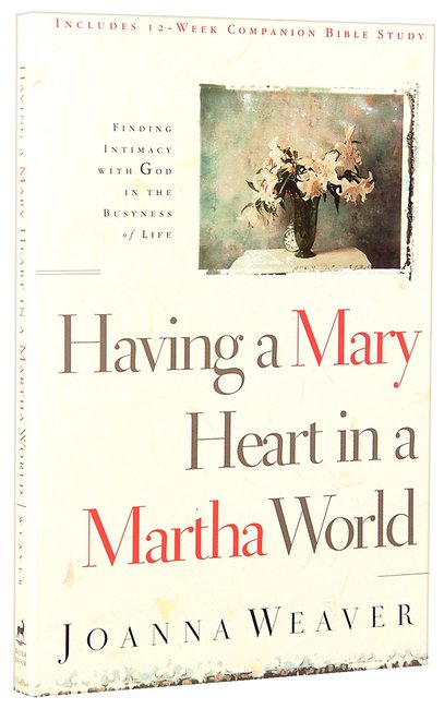 Product: Having A Mary Heart In A Martha World Image