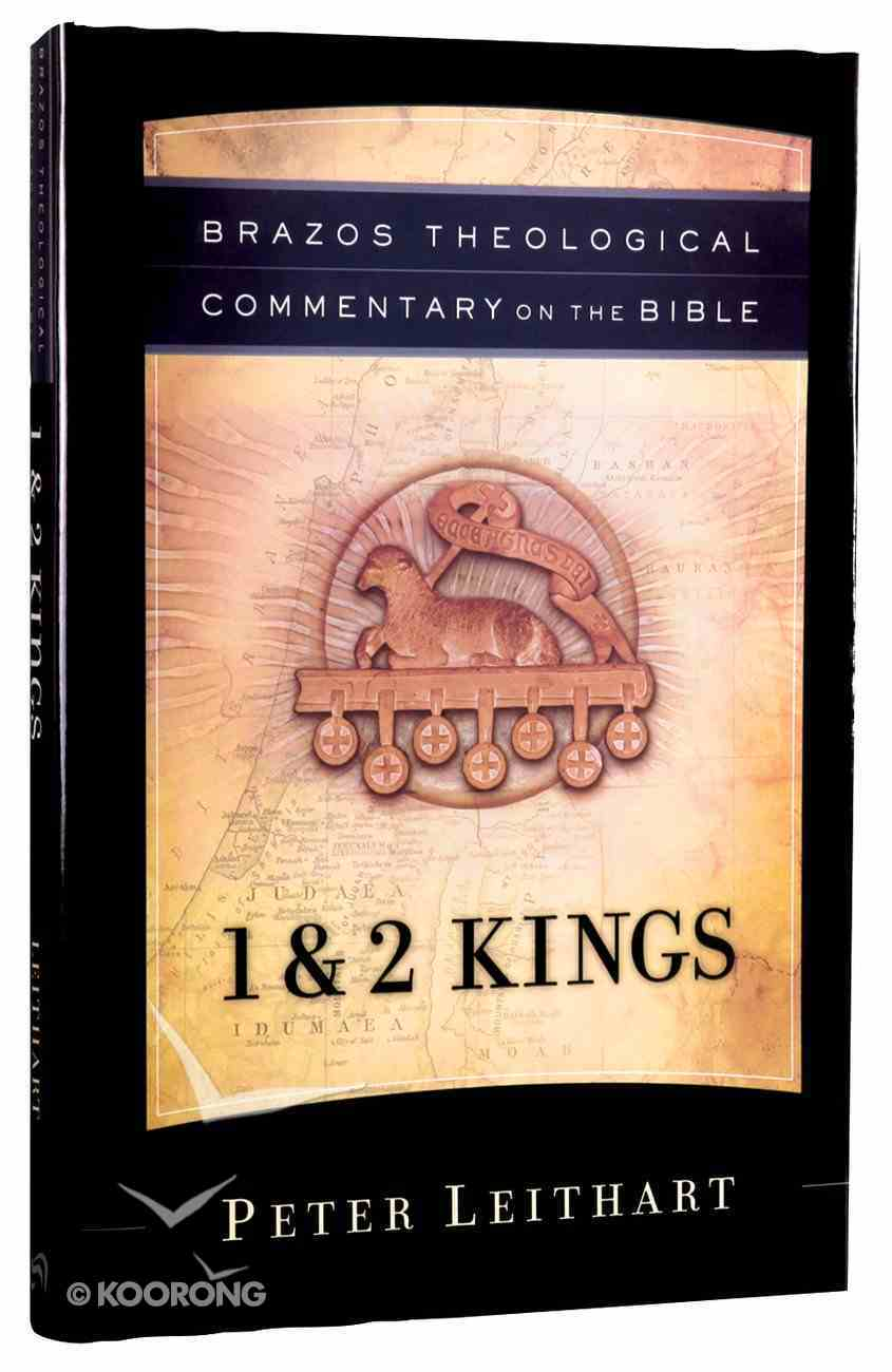 1 and 2 Kings (Brazos Theological Commentary On The Bible Series) Hardback
