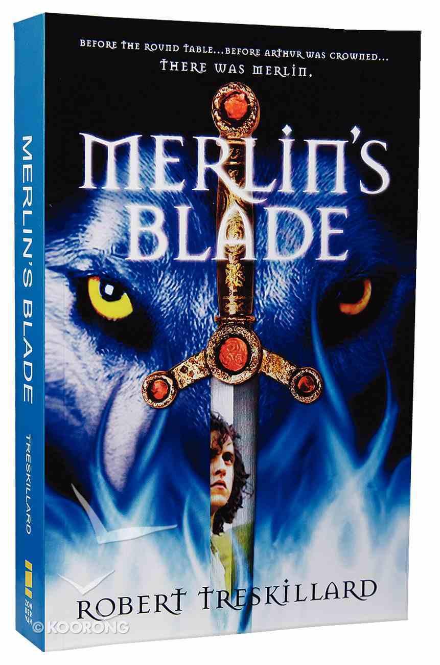 Merlin's Blade (#01 in The Merlin Spiral Series) Paperback