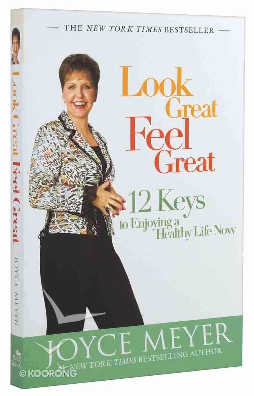 Look Great, Feel Great Paperback