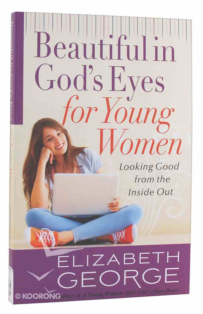 Beautiful in God's Eyes For Young Women Paperback