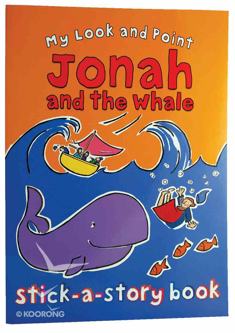 My Look and Point: Jonah and the Whale Stick-A-Story Paperback