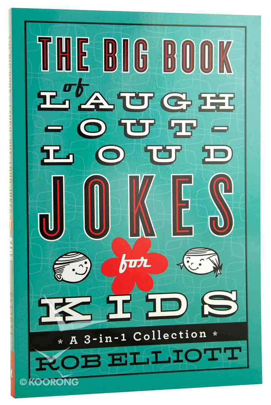 3in1 Collection: The Big Book of Laugh-Out-Loud Jokes For Kids Paperback