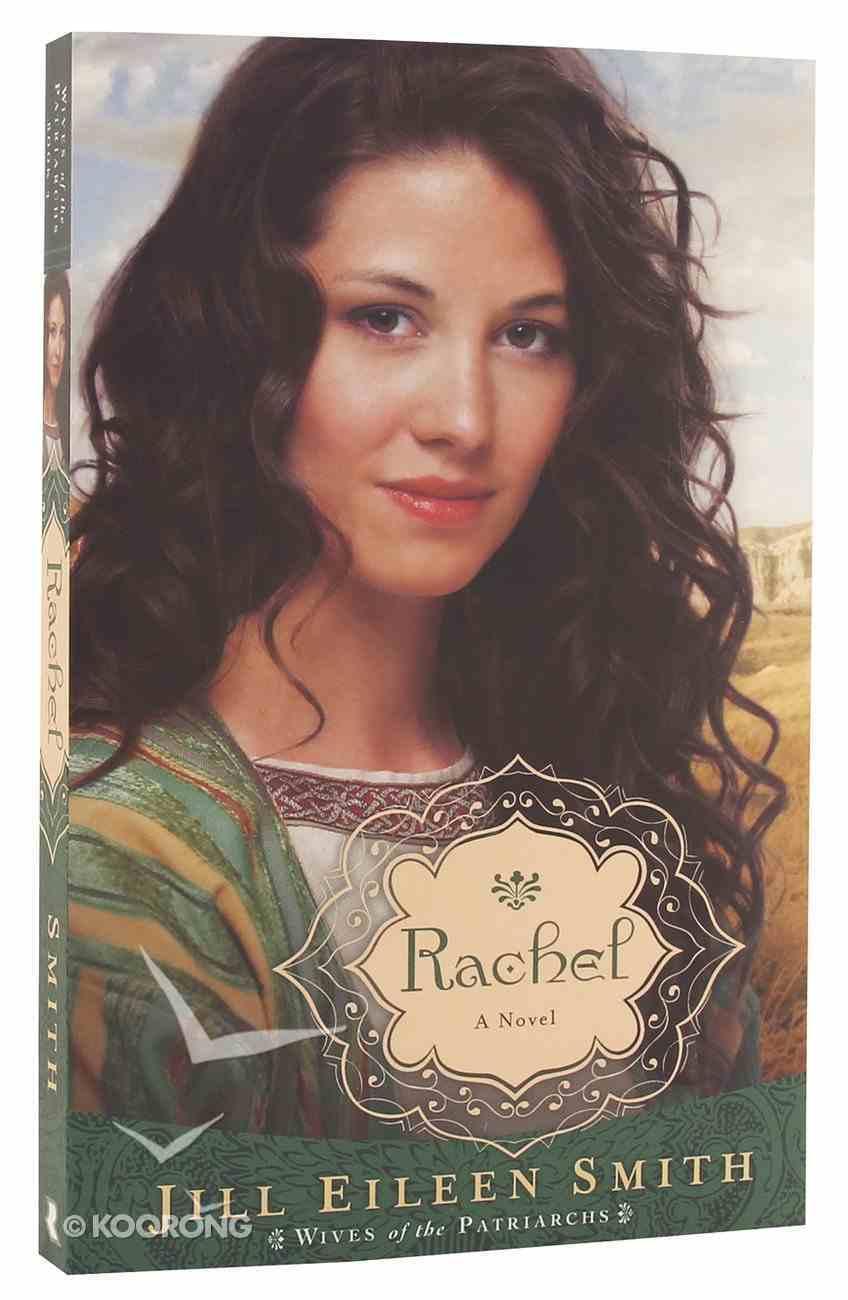 Rachel (#03 in Wives Of Patriarchs Series) Paperback