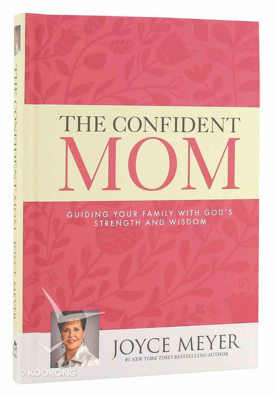 The Confident Mom Hardback