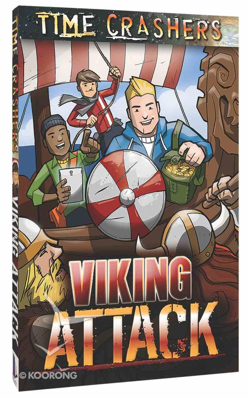 Viking Attack (Time Crashers Series) Paperback