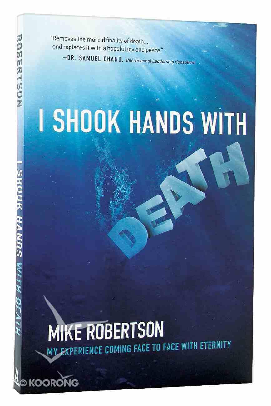 I Shook Hands With Death Paperback