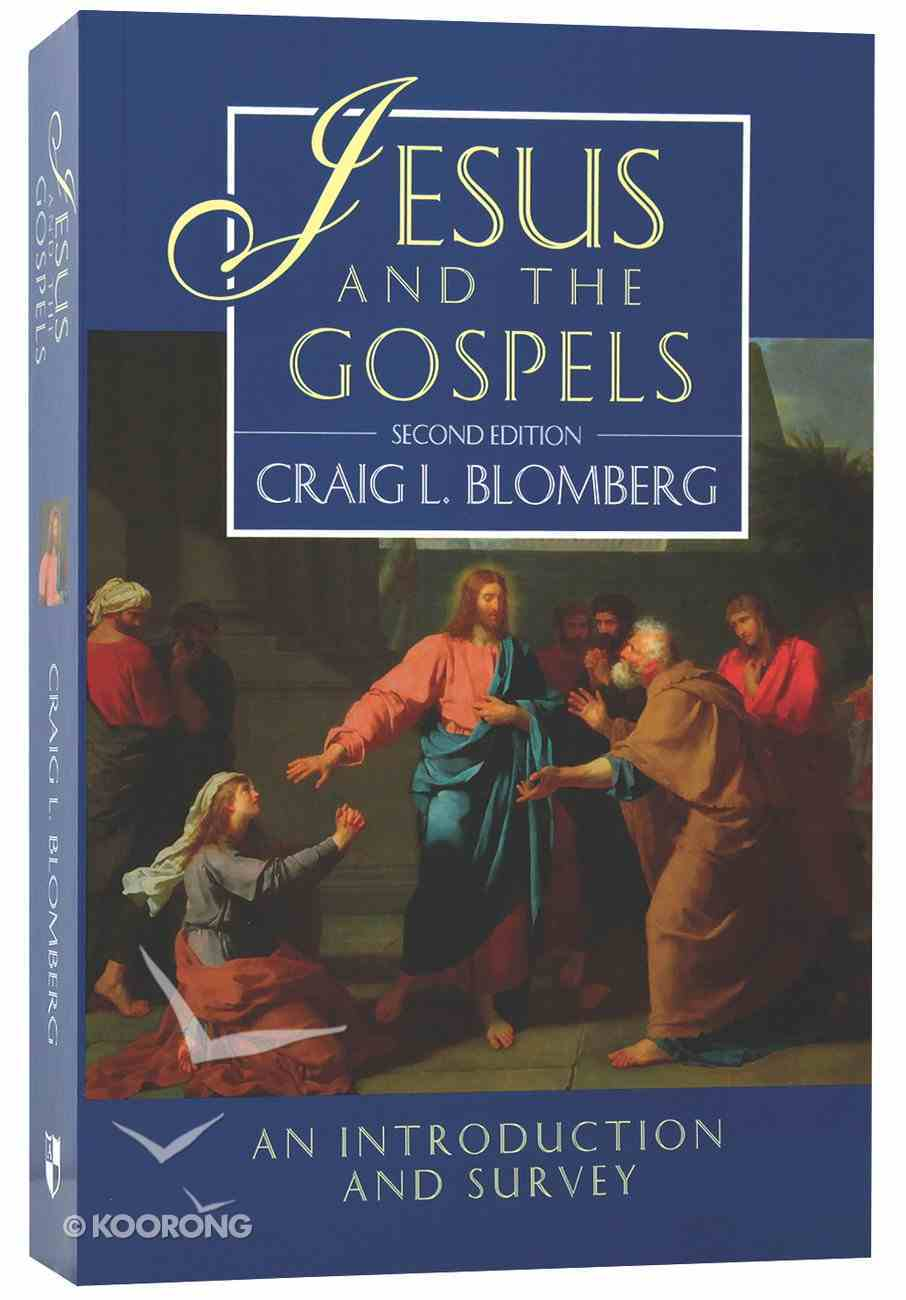 Jesus and the Gospels (2nd Edition) (#1 in New Testament Introduction & Survey Series) Paperback
