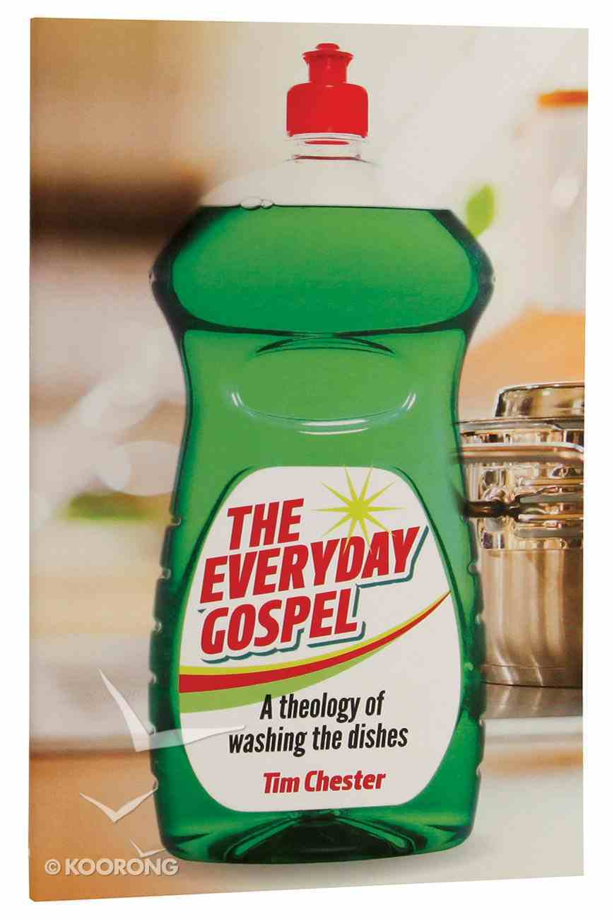 The Everyday Gospel: A Theology of Washing the Dishes Booklet