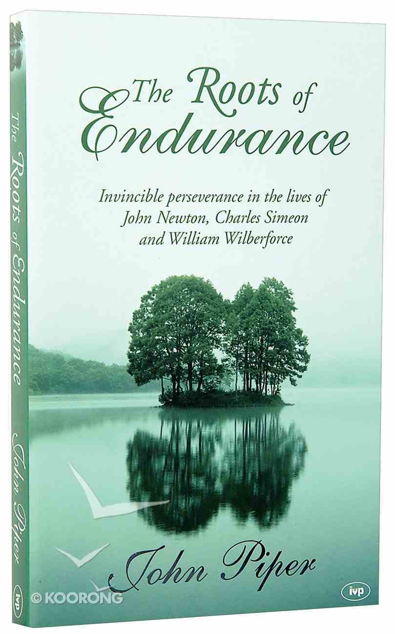 The Roots of Endurance (#03 in Swans Are Not Silent Series) Paperback