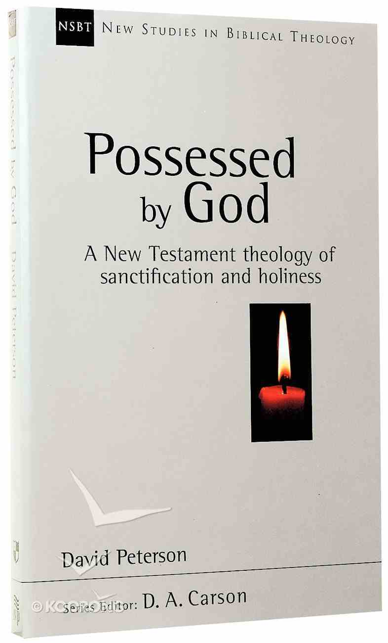Possessed By God (New Studies In Biblical Theology Series) Paperback