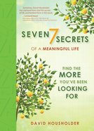 7 Secrets To A Meaningful Life image