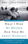 What I Wish My Mother Had Told Me About Marriage (Ebook) image