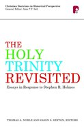 Holy Trinity Revisited, The: Essays In Response To Stephen Holmes image