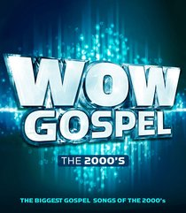 Product: Wow Gospel: The 2000's Cd Image