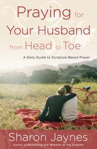Product: Praying For Your Husband From Head To Toe Image