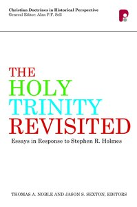 Product: Holy Trinity Revisited, The: Essays In Response To Stephen Holmes Image