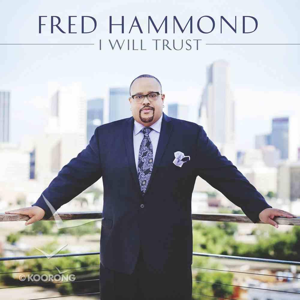 I Will Trust CD