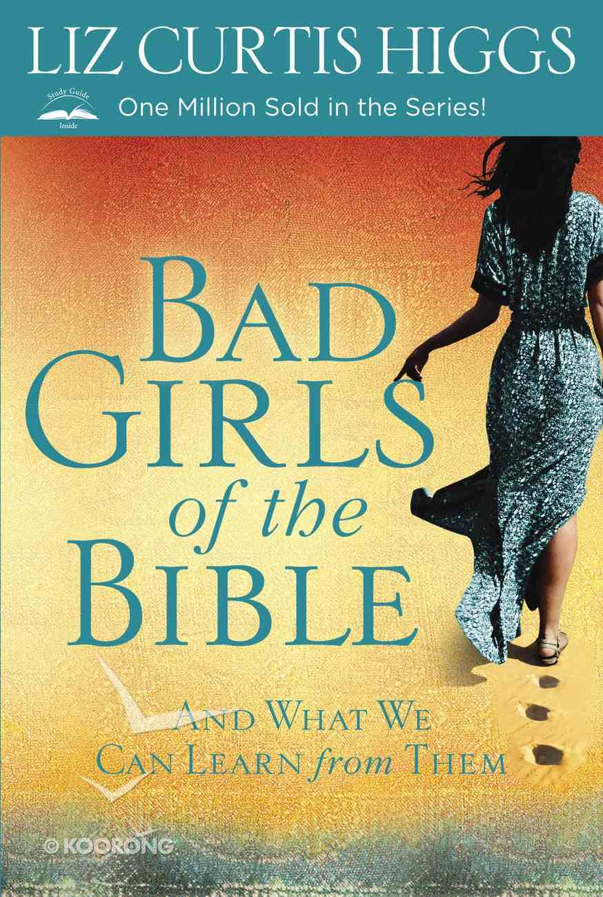 Bad Girls of the Bible Paperback