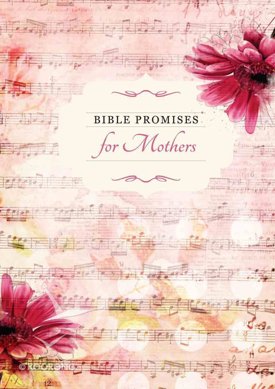 Bible Promises For Mothers (Bible Promises Series) Hardback