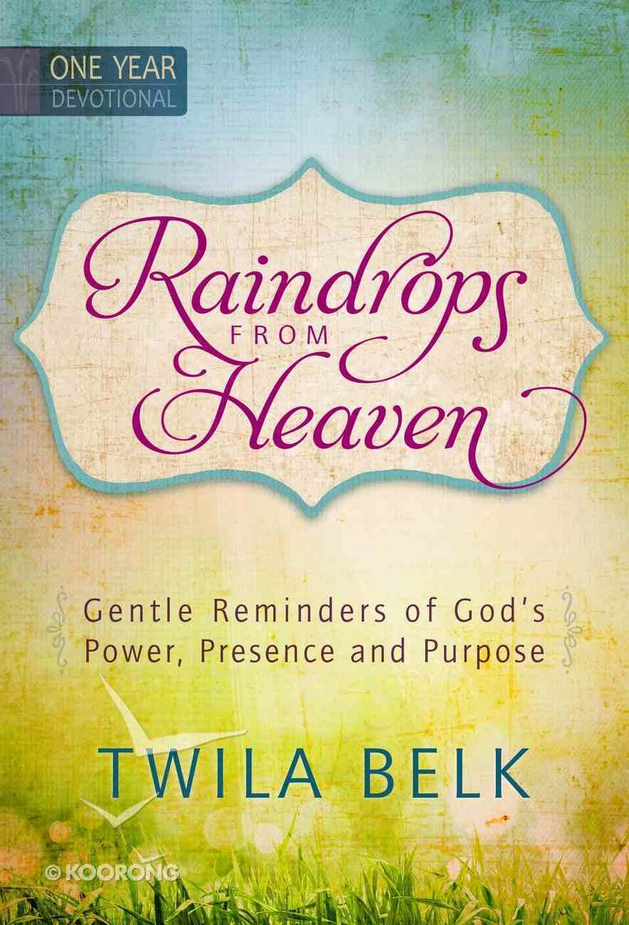 Raindrops From Heaven One Year Devotional Hardback