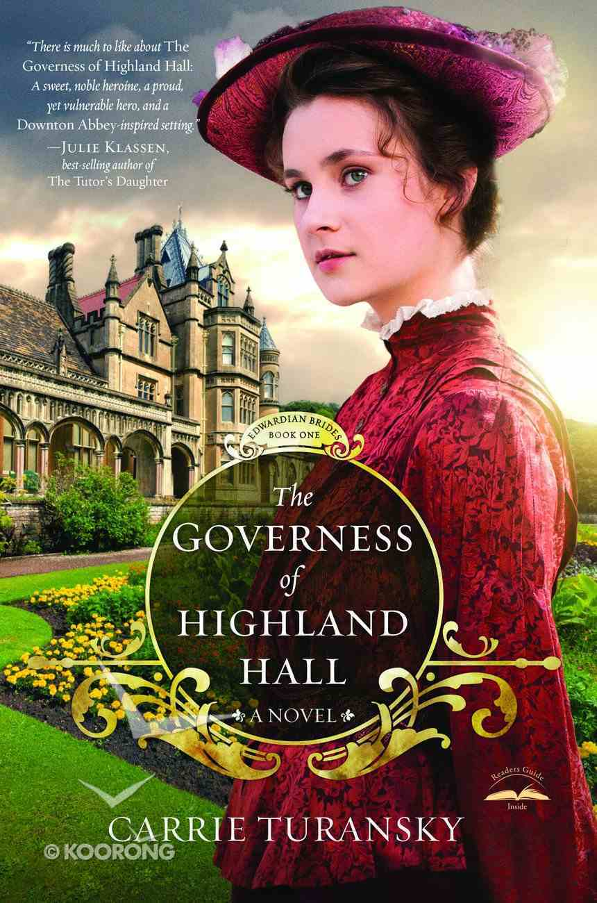 The Governess of Highland Hall (#01 in Edwardian Brides Series) Paperback