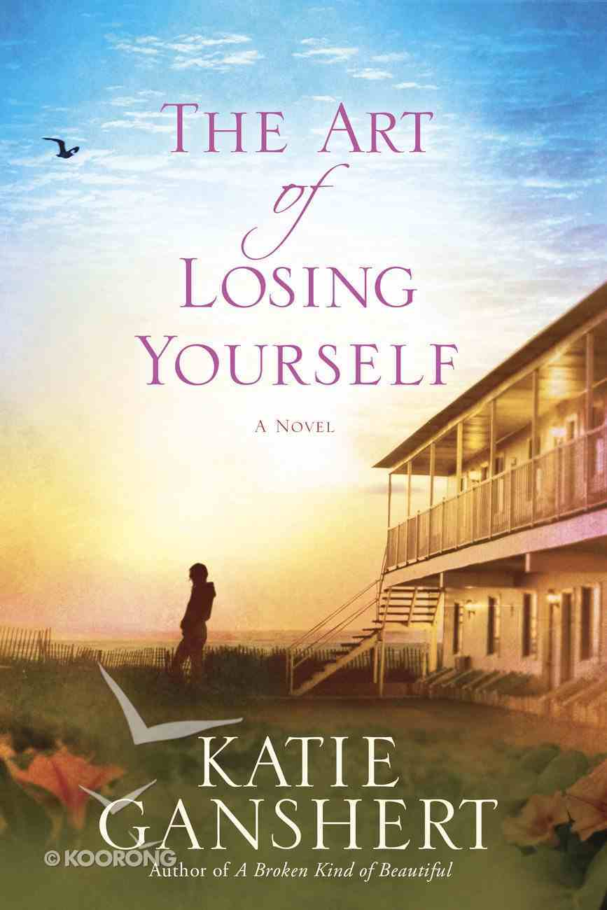 The Art of Losing Yourself Paperback
